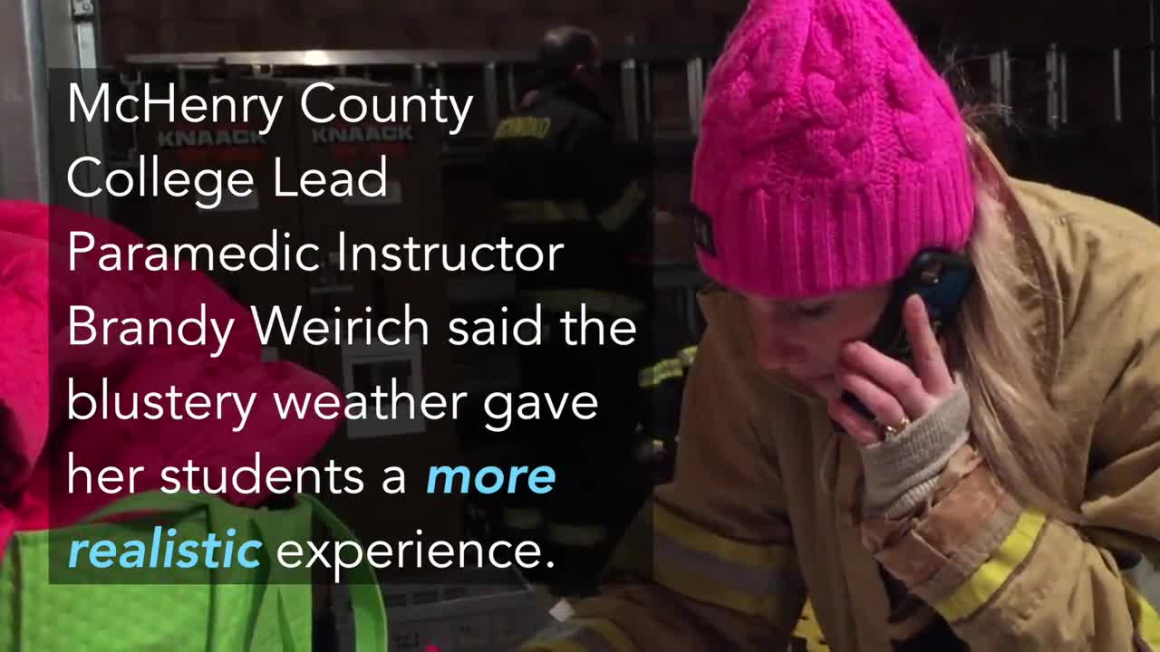McHenry County College Lead Paramedic Instructor Brandy Weirich said the blustery conditions Saturday morning would provide an even more realistic experience for her students.